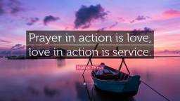 1717490-Mother-Teresa-Quote-Prayer-in-action-is-love-love-in-action-is