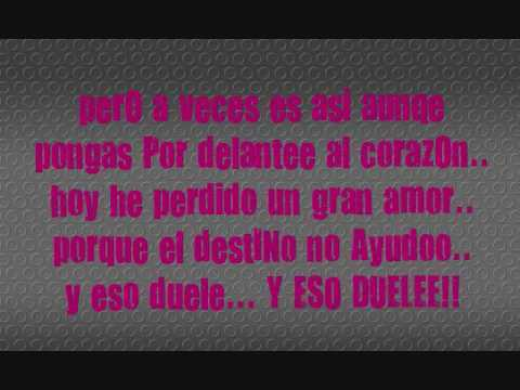 eso duele.. intocable (letra)