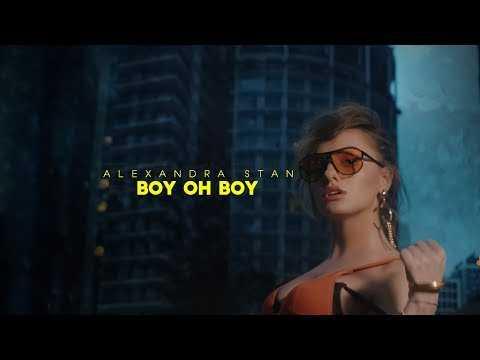 Alexandra Stan - Boy Oh Boy (Official video) #june2017