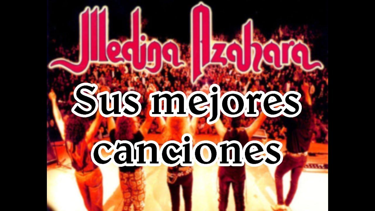 Medina Azahara Sus mejores canciones