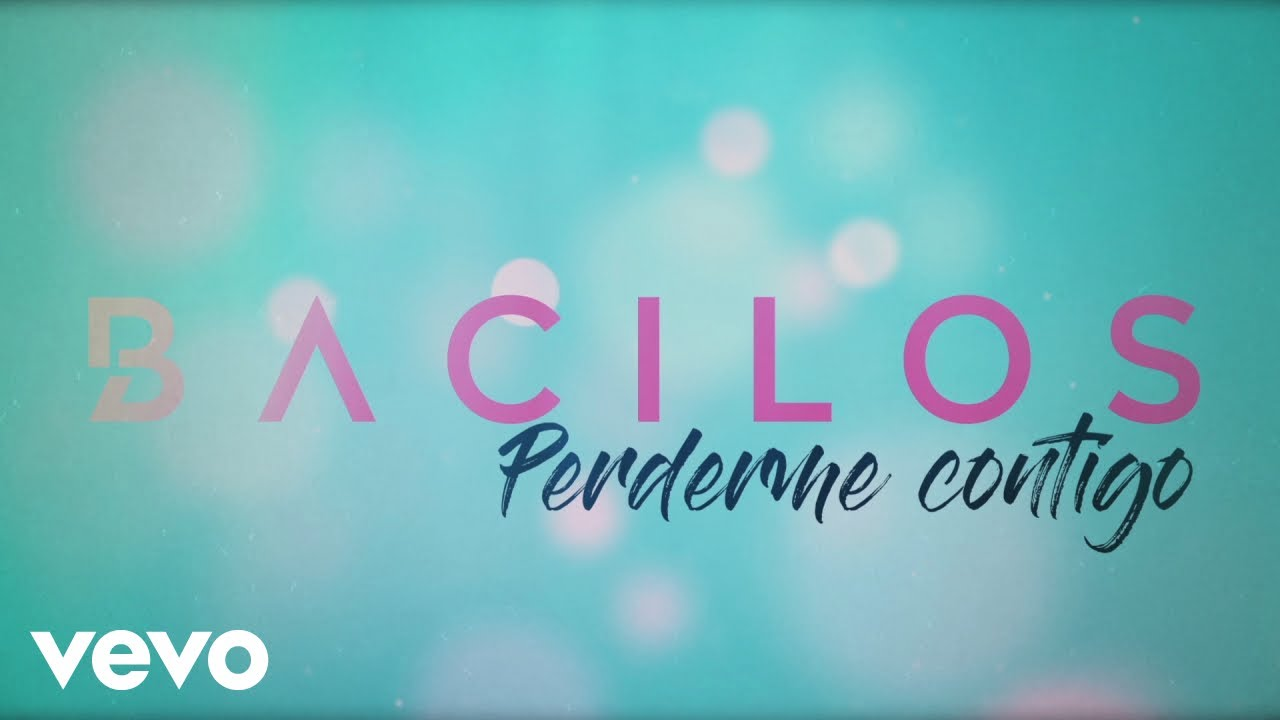 Bacilos - Perderme Contigo (Official Lyric Video)